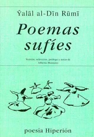 Poemas sufíes: Versión, selección, prólogo y notas de Alberto Manzano