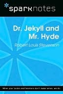 Dr. Jekyll and Mr. Hyde (SparkNotes Literature Guide Series)