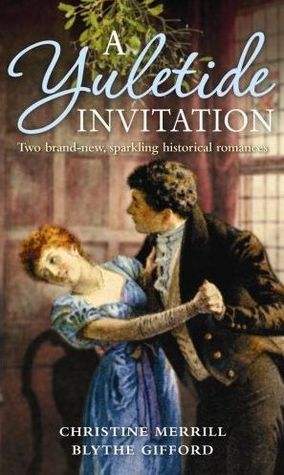 A Yuletide Invitation: The Mistletoe Wager / The Harlot's Daughter
