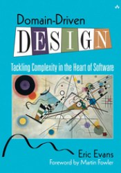 Domain-Driven Design: Tackling Complexity in the Heart of Software Pdf Book