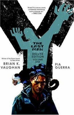 Y: The Last Man - The Deluxe Edition Book One (Y: The Last Man, #1-2)