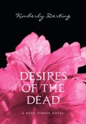 Desires of the Dead (The Body Finder, #2) Pdf Book