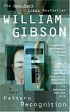 Pattern Recognition (Blue Ant, #1) by William Gibson