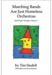 Marching Bands Are Just Homeless Orchestras Pdf Book