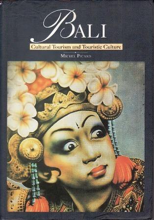 Bali: Cultural Tourism And Touristic Culture
