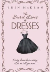 The Secret Lives of Dresses Pdf Book