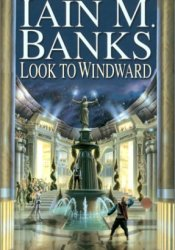 Look to Windward (Culture, #7) Book by Iain M. Banks