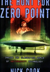The Hunt for Zero Point: Inside the Classified World of Antigravity Technology Pdf Book