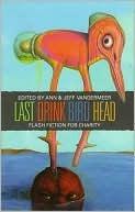 Last Drink Bird Head