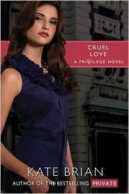 Cruel Love (Privilege, #6)