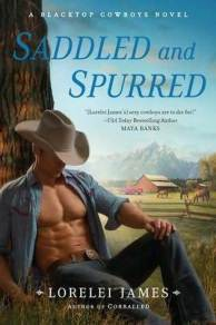 Saddled and Spurred (Blacktop Cowboys, #2)