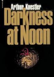 Darkness at Noon Pdf Book