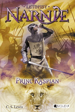 Princ Kaspian (Letopisy Narnie #4)