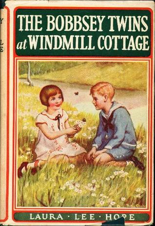 The Bobbsey Twins at Windmill Cottage