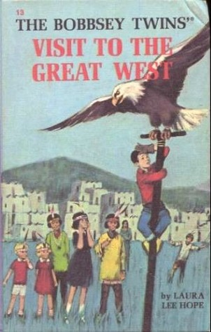 The Bobbsey Twins' Visit to the Great West