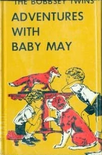 The Bobbsey Twins' Adventures of Baby May