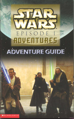Star Wars Episode 1 Adventures: Adventure Guide