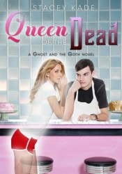 Queen of the Dead (The Ghost and the Goth, #2) Pdf Book