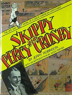 Skippy and Percy Crosby: The Life and Work of a Great American Cartoonist
