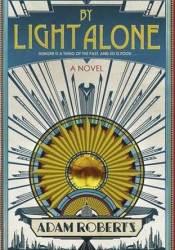 By Light Alone Pdf Book