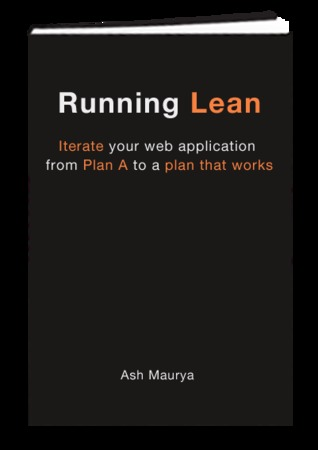 Running Lean - Iterate your web application from Plan A to a plan that works