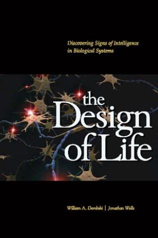 The Design of Life: Discovering Signs of Intelligence in Biological Systems Book Pdf ePub