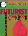 Futurist Cookbook by Filippo Tommaso Marinetti