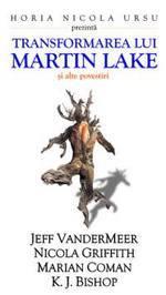 Transformarea lui Martin Lake si alte povestiri