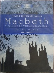 Macbeth: Text and Analysis: Leaving Certificate English