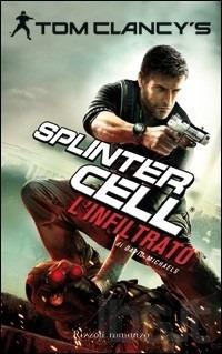 L'infiltrato (Tom Clancy's Splinter Cell, #5)