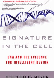 Signature in the Cell: DNA and the Evidence for Intelligent Design Pdf Book