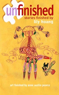 Unfinished: stories finished by Lily Hoang
