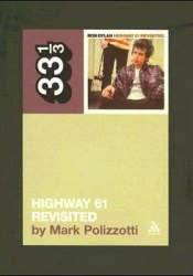 Highway 61 Revisited Pdf Book
