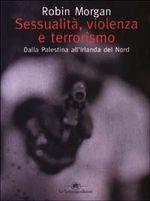 Sessualità, violenza e terrorismo. Dalla Palestina all'Irlanda del Nord