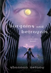 Bargains and Betrayals (13 to Life, #3) Pdf Book