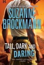 Tall, Dark and Daring (Tall, Dark and Dangerous #7-8)