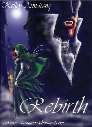 Rebirth (Otherworld Stories, #0.01)
