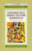 Dizionario degli Errori e dei Dubbi Grammaticali