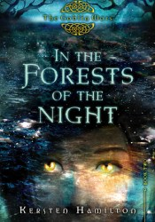In the Forests of the Night (Goblin Wars, #2) Pdf Book