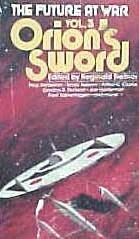 ORIONS SWORD (The Future at War, Vol III)