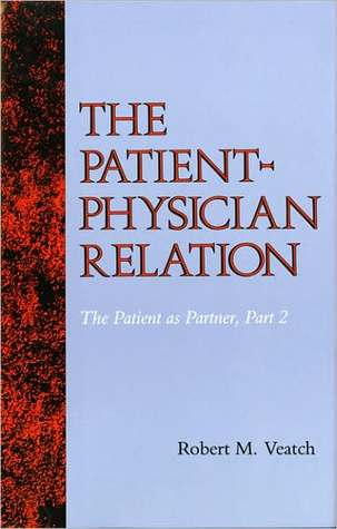 The Patient-Physician Relation: The Patient as Partner, Part 2
