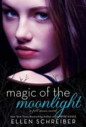 Magic of the Moonlight (Full Moon, #2)