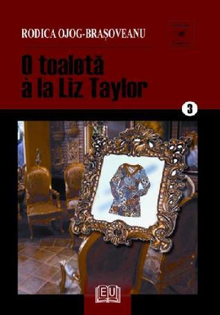 O toaletă à la Liz Taylor (Melania Lupu #6)