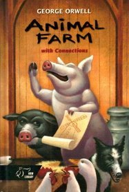Animal Farm: With Connections