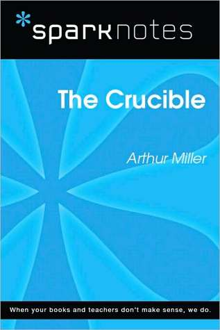 The Crucible (SparkNotes Literature Guide)