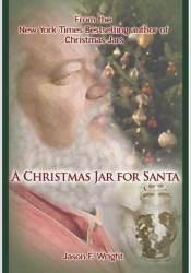 A Christmas Jar for Santa - A Christmas Jars Story Pdf Book