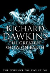 The Greatest Show on Earth: The Evidence for Evolution Pdf Book