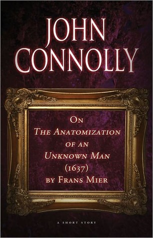 On The Anatomization of an Unknown Man (1637) by Frans Mier: An eShort Story