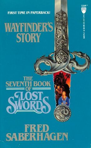 The Seventh Book of Lost Swords: Wayfinder's Story (Lost Swords, #7)