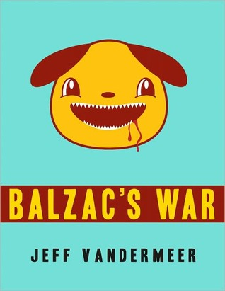 Balzac's War: A Tale of Veniss Underground